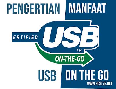 Pengertian dan Manfaat USB On The Go (OTG) - hostze.net