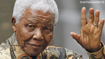 Motivational and Inspirational Quotes of Nelson Mandela - Brain Hack Quotes