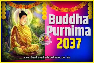 2037 Buddha Purnima Date and Time, 2037 Buddha Purnima Calendar