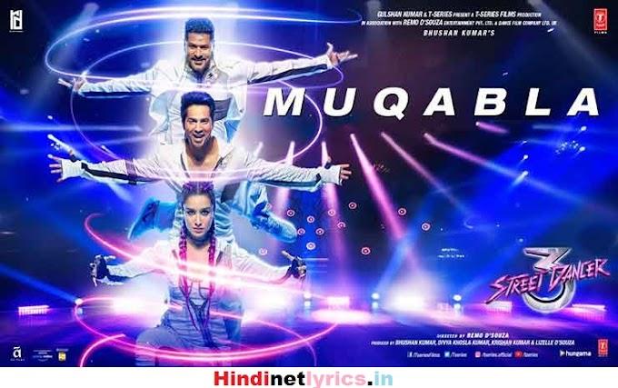 Muqabla Lyrics – Street Dancer 3D | Varun Dhawan Shraddha Kapoor