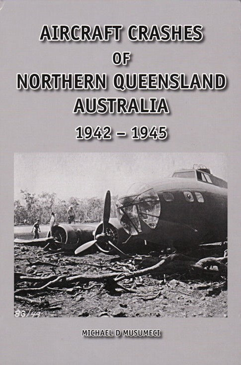 Aircraft Crashes Of Northern Queensland