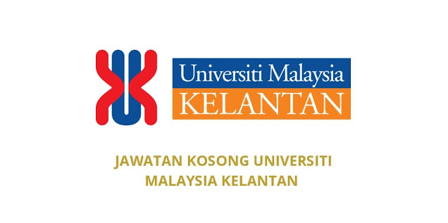 Jawatan Kosong UMK 2021 Universiti Malaysia Kelantan