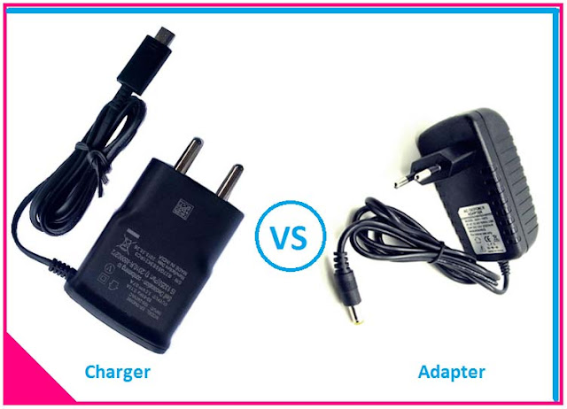 Difference between Charger and Adapter