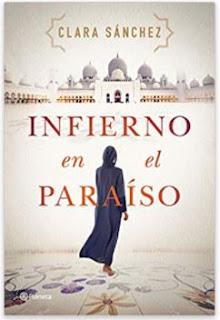 «Infierno en el paraíso» de Clara Sánchez