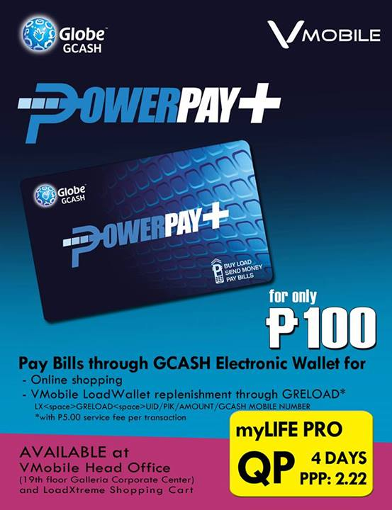 VMOBILE: GCASH Power Pay Card now available for 100 pesos!