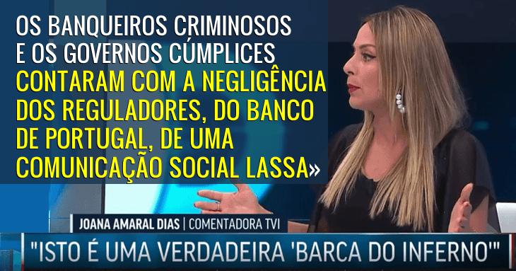 «Há banqueiros criminosos e governos cúmplices» Joana Amaral