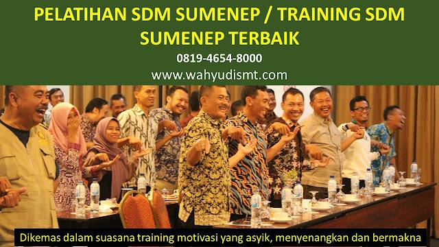 TRAINING MOTIVASI SUMENEP ,  MOTIVATOR SUMENEP , PELATIHAN SDM SUMENEP ,  TRAINING KERJA SUMENEP ,  TRAINING MOTIVASI KARYAWAN SUMENEP ,  TRAINING LEADERSHIP SUMENEP ,  PEMBICARA SEMINAR SUMENEP , TRAINING PUBLIC SPEAKING SUMENEP ,  TRAINING SALES SUMENEP ,   TRAINING FOR TRAINER SUMENEP ,  SEMINAR MOTIVASI SUMENEP , MOTIVATOR UNTUK KARYAWAN SUMENEP , MOTIVATOR SALES SUMENEP ,     MOTIVATOR BISNIS SUMENEP , INHOUSE TRAINING SUMENEP , MOTIVATOR PERUSAHAAN SUMENEP ,  TRAINING SERVICE EXCELLENCE SUMENEP ,  PELATIHAN SERVICE EXCELLECE SUMENEP ,  CAPACITY BUILDING SUMENEP ,  TEAM BUILDING SUMENEP  , PELATIHAN TEAM BUILDING SUMENEP  PELATIHAN CHARACTER BUILDING SUMENEP  TRAINING SDM SUMENEP ,  TRAINING HRD SUMENEP ,     KOMUNIKASI EFEKTIF SUMENEP ,  PELATIHAN KOMUNIKASI EFEKTIF, TRAINING KOMUNIKASI EFEKTIF, PEMBICARA SEMINAR MOTIVASI SUMENEP ,  PELATIHAN NEGOTIATION SKILL SUMENEP ,  PRESENTASI BISNIS SUMENEP ,  TRAINING PRESENTASI SUMENEP ,  TRAINING MOTIVASI GURU SUMENEP ,  TRAINING MOTIVASI MAHASISWA SUMENEP ,  TRAINING MOTIVASI SISWA PELAJAR SUMENEP ,  GATHERING PERUSAHAAN SUMENEP ,  SPIRITUAL MOTIVATION TRAINING  SUMENEP   , MOTIVATOR PENDIDIKAN SUMENEP