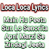 Loca Loca Song Lyrics – Yo Yo Honey Singh | I am Going Loca Hindi Song