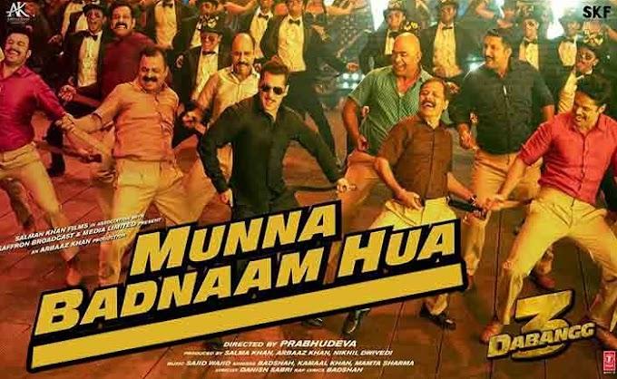 Munna Badnaam Hua Lyrics Dabang3 movie -salman khan