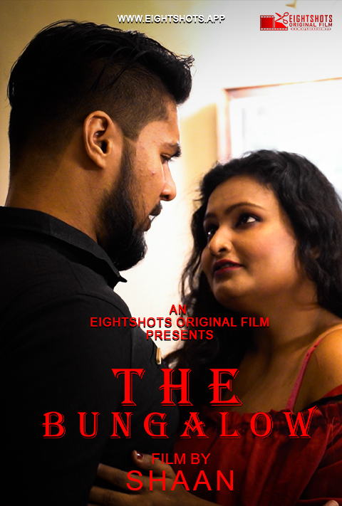 The Bungalow 2020 S01E01 EightShots Originals Hindi Web Series 720p HDRip 165MB Download