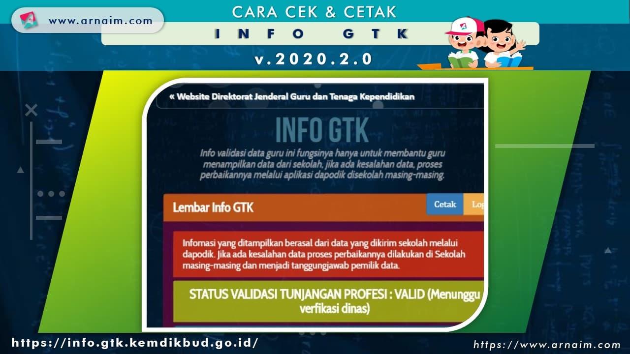 ARNAIM.COM - CARA CEK & CETAK INFO GTK v.2020.2 - CETAK LEMBAR INFO GTK