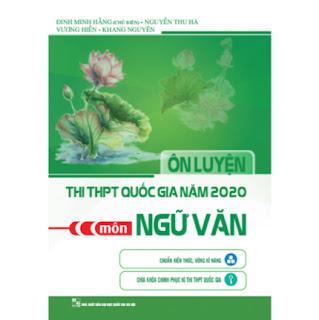 Ôn Luyện Thi THPT Quốc Gia Năm 2020 Môn Ngữ Văn ebook PDF EPUB AWZ3 PRC MOBI