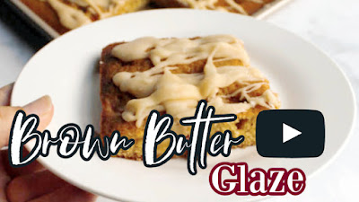 thumbnail for brown butter glaze youtube video