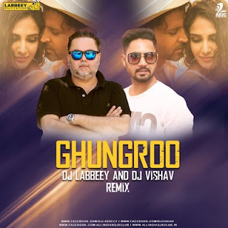 Ghungroo (Remix) Dj Remix Song Download