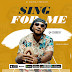 New Audio : Q chief - Sing For Me | Dowload Mp3