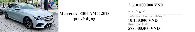 Giá xe Mercedes E300 AMG 2018 hấp dẫn bất ngờ