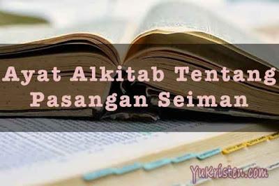 ayat alkitab tentang pasangan seiman