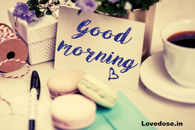 Lovely good morning messages for him | her