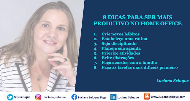 Luciana Seluque, comportamento, home office, produtividade, eficiência, trabalho remoto