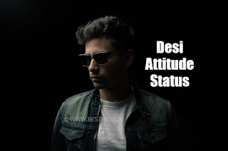 Desi Boys And Girls Attitude Status