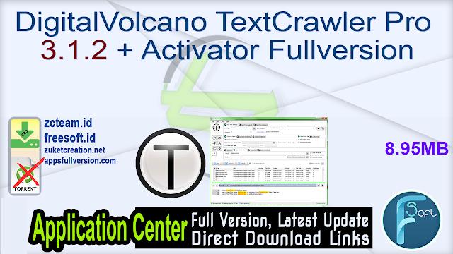 DigitalVolcano TextCrawler Pro 3.1.2 + Activator Fullversion