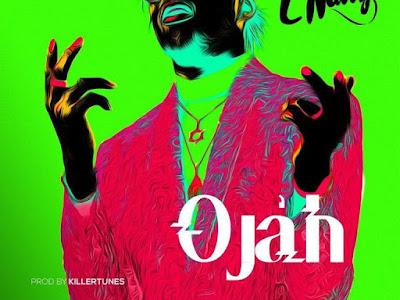 DOWNLOAD MUSIC: C Natty – Ojah