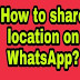 How to Share current Live Location on Whatsapp
