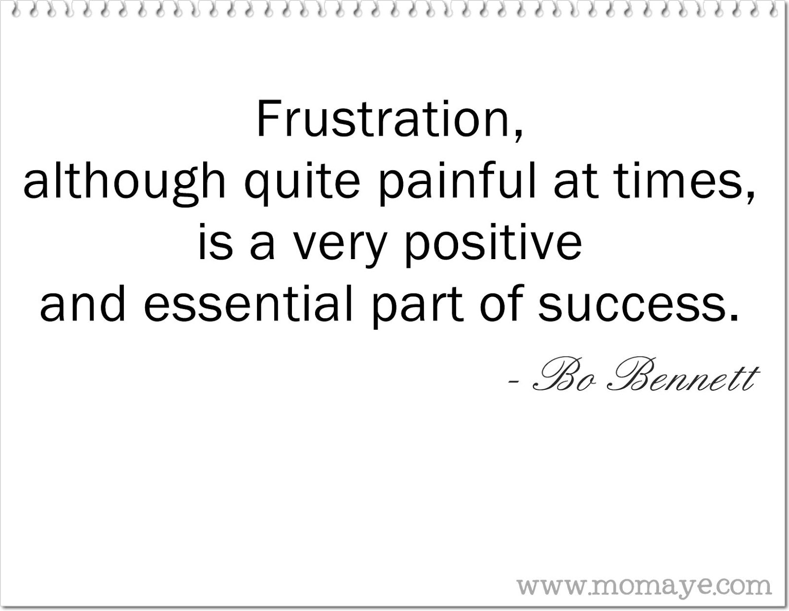 Daily Inspiration Frustration Is Essential Part Of Success