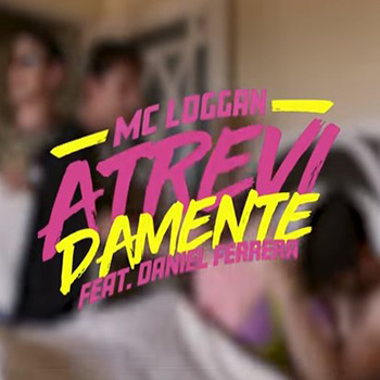 Baixar Atrevidamente MC Loggan feat. Daniel Ferrera Mp3 Gratis