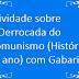 Atividade sobre A Derrocada do Comunismo (História 9º ano) com Gabarito