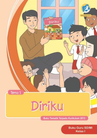 Buku Guru Kelas 1 Tema 1 Revisi 2017, 2018-2019 Kurikulum 2013