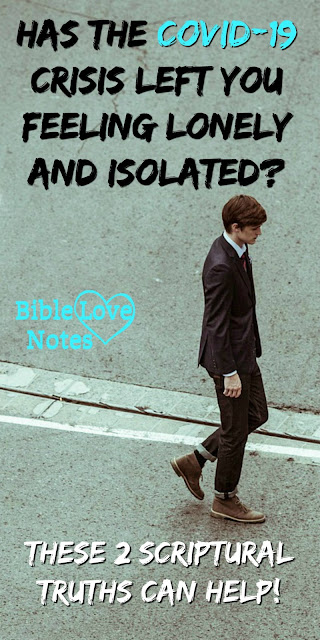 Are you feeling lonely, misunderstood, forgotten, unloved, or unappreciated? This 1-minute devotion gives you two Bible truths to hold on to. #BibleLoveNotes #Bible #Loneliness