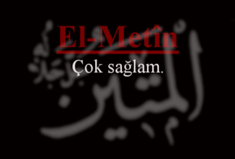 El-Metin Esmasının Zikri, Anlamı, Fazileti ve Duası
