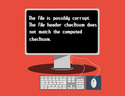 Fix The File is Possibly Corrupt the File Header Checksum Does not Match the Computed Checksum