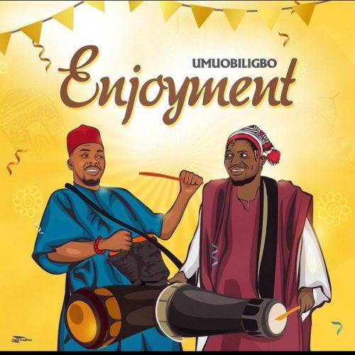 MP3 DOWNLOAD: Umu Obiligbo – Enjoyment