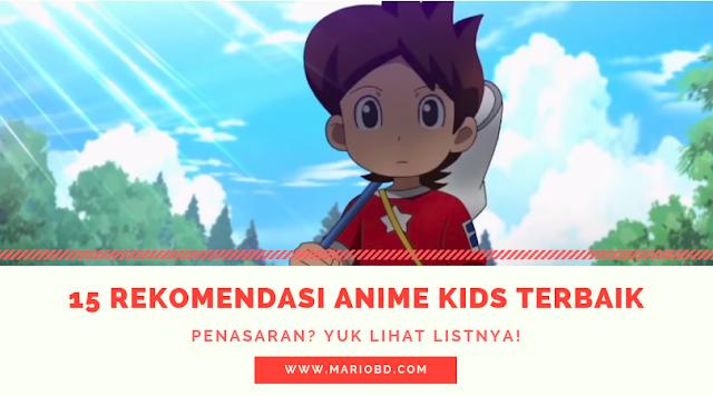 Anime Untuk Anak Kecil Yang Layak Ditonton