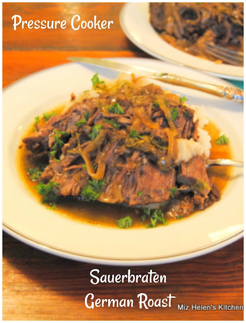 Pressure Cooker Sauerbraten at Miz Helen's Country Cottage