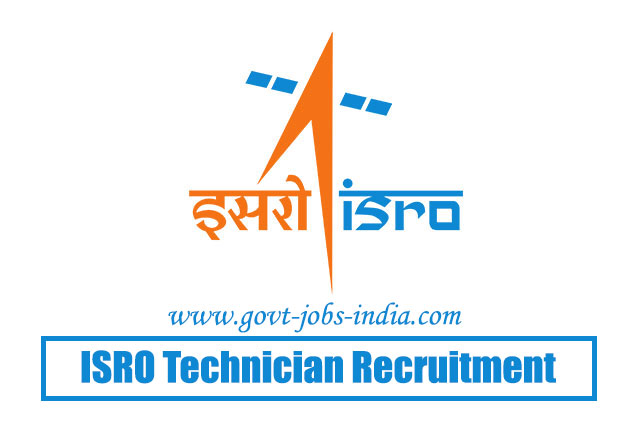 ISRO Technician Recruitment 2020 – 182 Technician, Technical Assistant & Various Vacancy – Last Date 06 March 2020