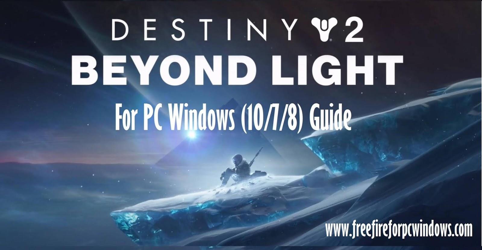 Destiny 2 For PC Windows