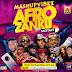 MIXTAPE: AFRO x ZANKU by MASHUPVIBEZ.COM.NG