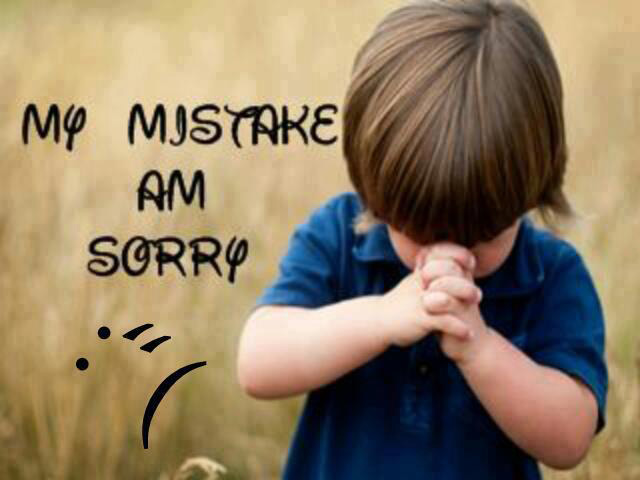 My Mistake am Sorry