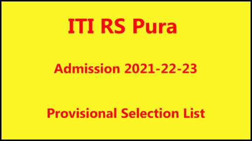 ITI RS Pura Provisional Selection List 2021 Out