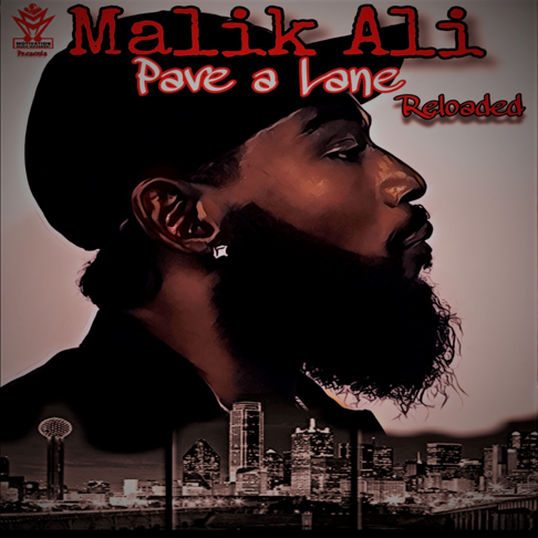 "Discover ""Pave a Lane.... Reloaded"" By Malik Ali"