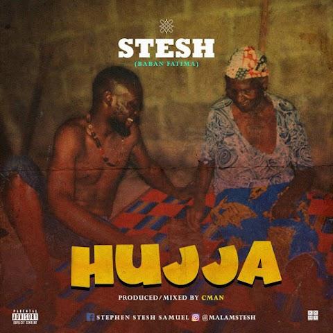 MUSIC : HUJA by STESH (HAPPY BIRTHDAY STESH)