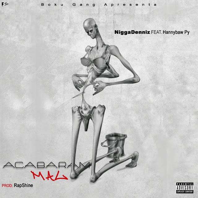 Niggadenniz - Acabaram Mal