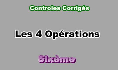 Controles Corrigés des Opérations 6eme en PDF