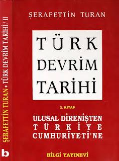 Şerafettin Turan - Türk Devrim Tarihi - 2. Kitap Ulusal Direnişten Türkiye Cumhuriyetine