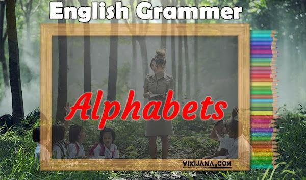 Alphabets (বর্ণমালা) কাকে বলে? কি কি ও ব্যবহার - What is the (alphabet)? What to do and use