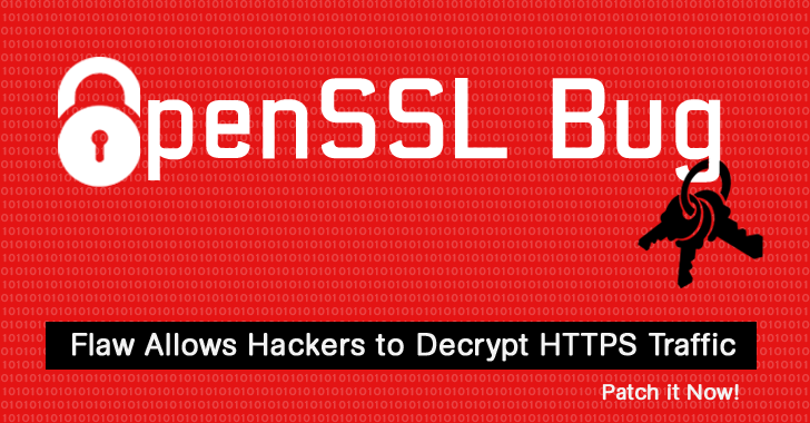 Critical OpenSSL Flaw Allows Hackers to Decrypt HTTPS Traffic