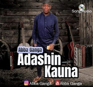 Music mp3 Abba Ganga -Adashin Kauna : Download
